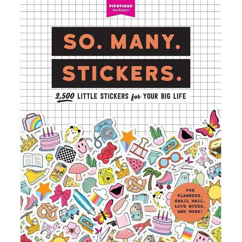 So. Many. Stickers. - (Pipsticks+workman) (Paperback) - image 1 of 1