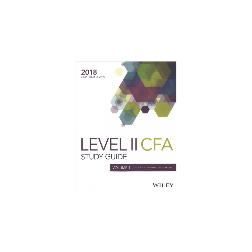 Wiley Study Guide for 2018 Level II Cfa Exam - (Paperback)