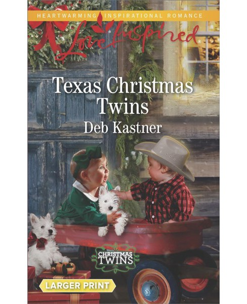 Texas Christmas Twins -  (Love Inspired (Large Print)) by Deb Kastner (Paperback) - image 1 of 1