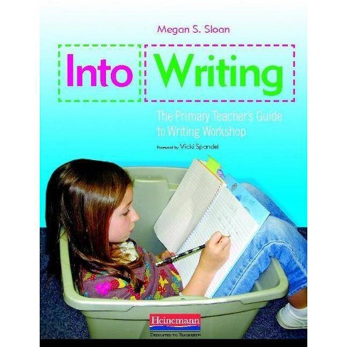 Into Writing - by  Megan Sloan (Paperback) - image 1 of 1
