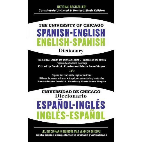 The University of Chicago Spanish-English Dictionary/Diccionario Universidad de Chicago Ingles-Espanol - image 1 of 1