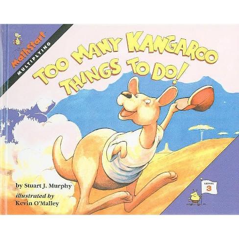 Too Many Kangaroo Things to Do! - (Mathstart: Level 3 (Prebound)) by  Stuart J Murphy (Hardcover) - image 1 of 1