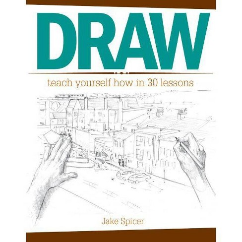 Draw - by  Jake Spicer (Paperback) - image 1 of 1