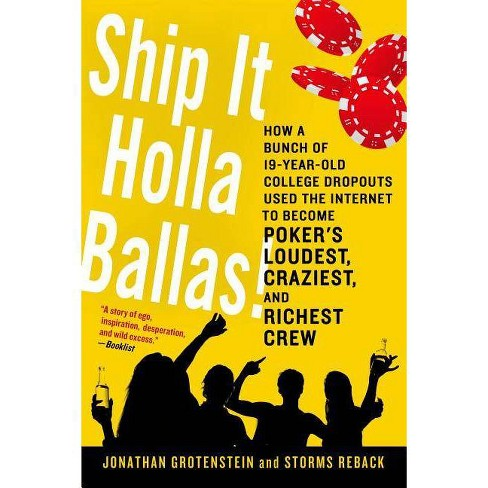 Ship It Holla Ballas! - by  Jonathan Grotenstein & Storms Reback (Paperback) - image 1 of 1