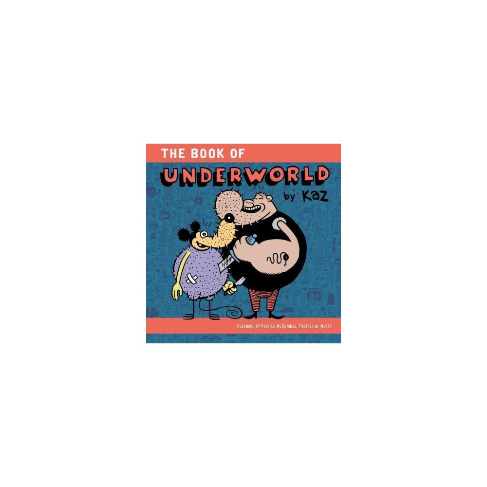 Underworld : From Hoboken to Hollywood (Hardcover) (Kaz)