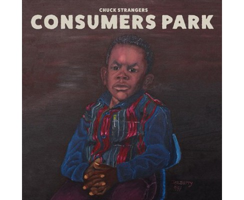 Chuck Strangers - Consumers Park (Vinyl) - image 1 of 1
