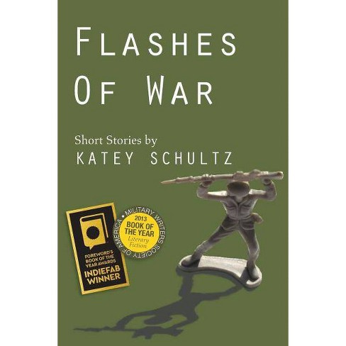 Flashes of War - by  Katey Schultz (Paperback) - image 1 of 1