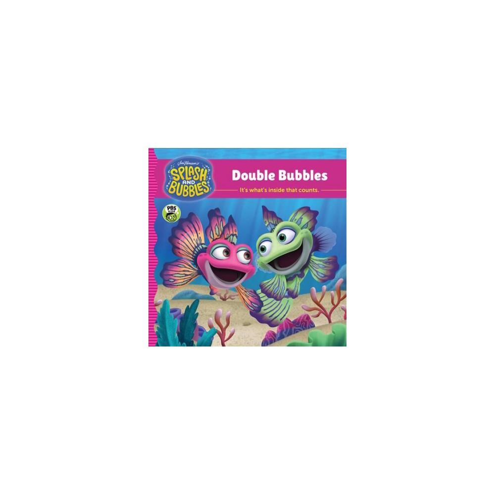 Double Bubbles - (Splash and Bubbles) (Hardcover)
