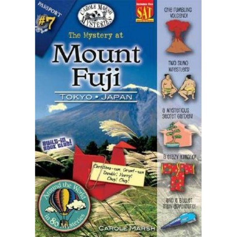 The Mystery at Mt. Fuji - (Around the World in 80 Mysteries (Paperback)) by  Carole Marsh (Paperback) - image 1 of 1