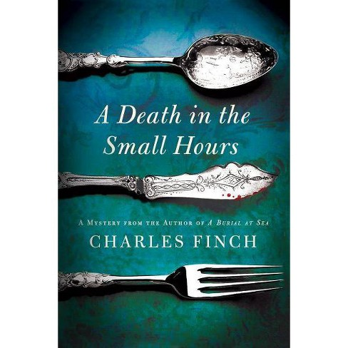 A Death in the Small Hours - (Charles Lenox Mysteries) by  Charles Finch (Paperback) - image 1 of 1