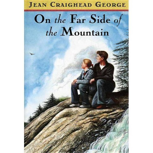 On the Far Side of the Mountain - by  Jean Craighead George (Hardcover) - image 1 of 1