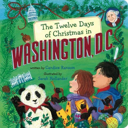 Christmas In America Book.The Twelve Days Of Christmas In Washington D C Twelve Days Of Christmas In America Board Book