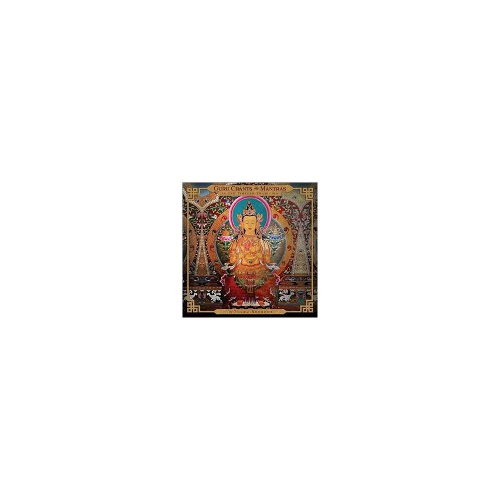 Tulku Sherdor - Guru Chants And Mantras In The Tibeta (CD)