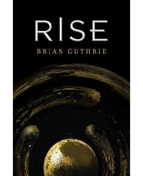Rise (Paperback) (Brian Guthrie) - image 1 of 1