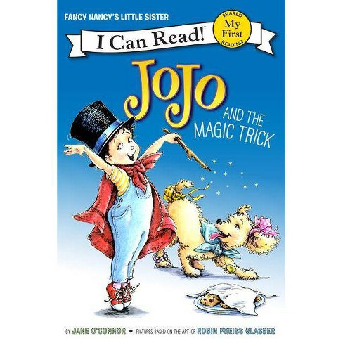 Jojo and the Magic Trick - (My First I Can Read) by  Jane O'Connor (Hardcover) - image 1 of 1