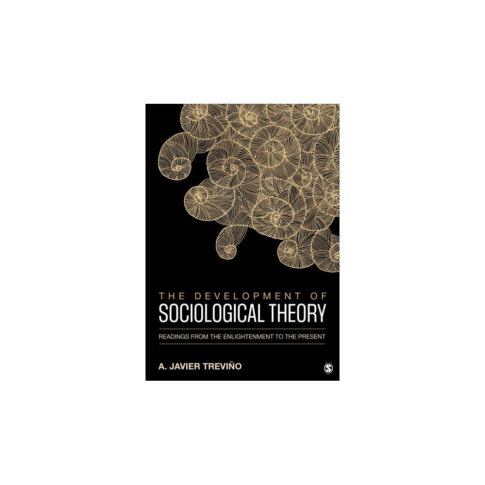 Development of Sociological Theory : Readings from the Enlightenment to the Present (Paperback) (A.