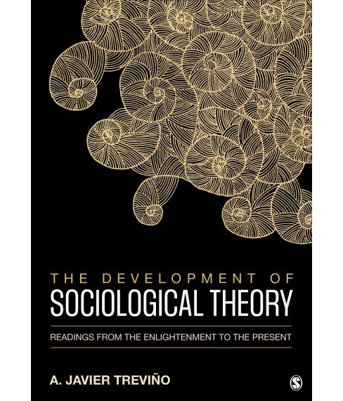 Development of Sociological Theory : Readings from the Enlightenment to the Present (Paperback) (A. - image 1 of 1