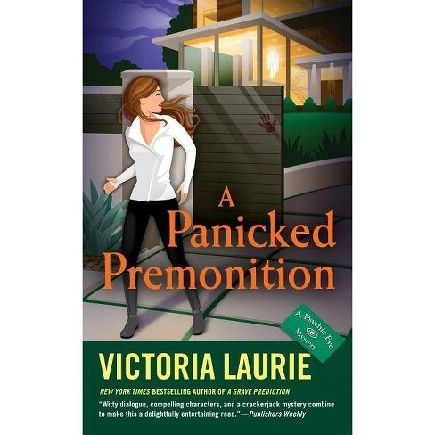A Panicked Premonition - (Psychic Eye Mystery) by  Victoria Laurie (Paperback) - image 1 of 1