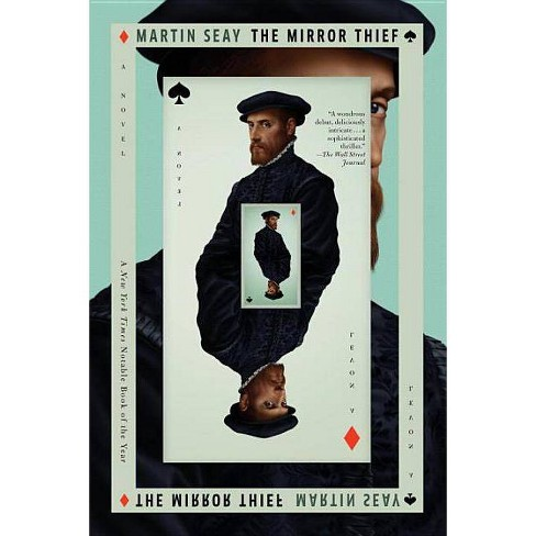The Mirror Thief - by  Martin Seay (Paperback) - image 1 of 1
