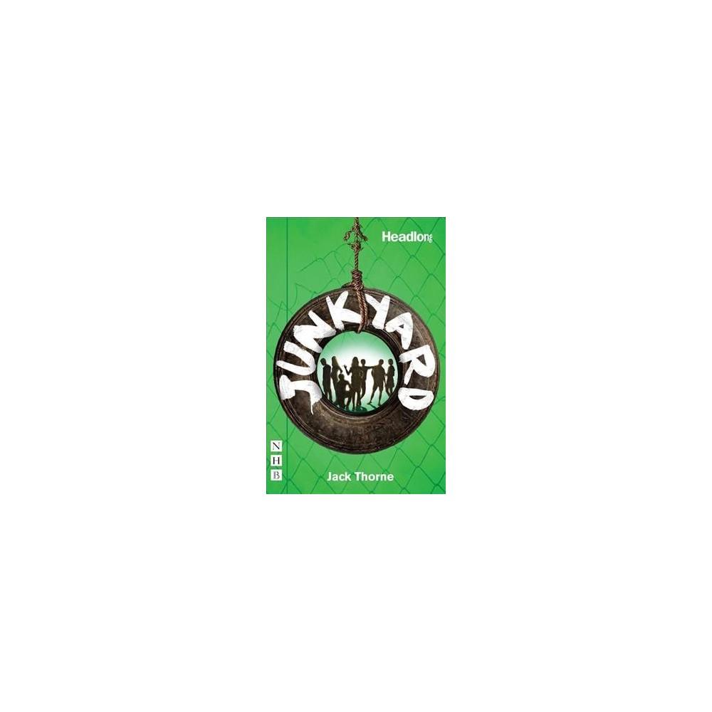 Junkyard - by Jack Thorne (Paperback)