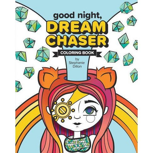 Good Night, Dream Chaser - by  Stephanie Dillon (Paperback) - image 1 of 1