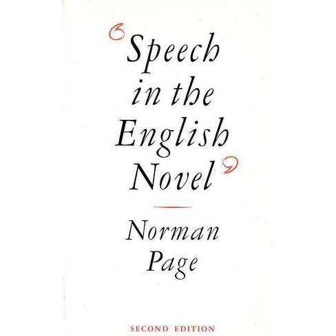 Speech in the English Novel - 2 Edition by  Norman Page (Paperback) - image 1 of 1
