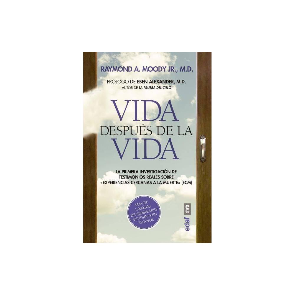 Vida Despues De La Vida By Raymond A Moody Paperback