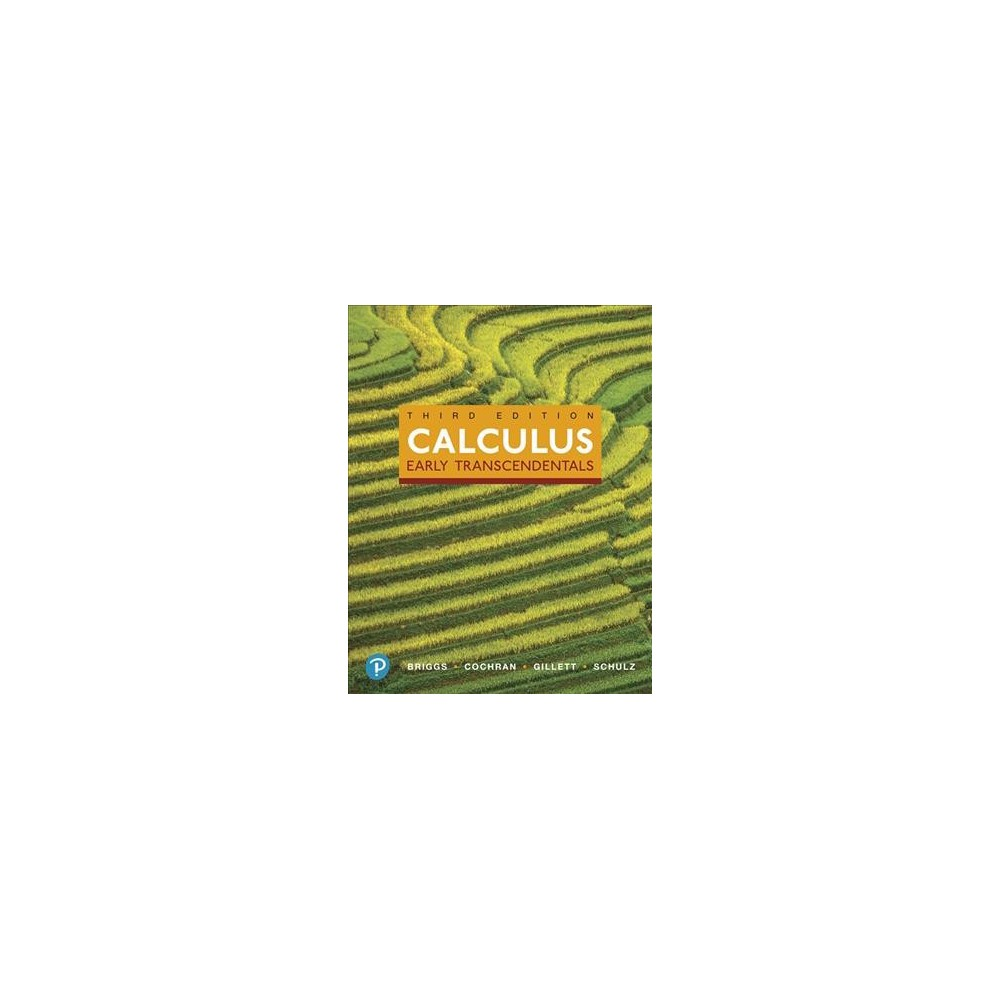 Calculus : Early Transcendentals - (Hardcover)