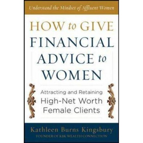 How to Give Financial Advice to Women: Attracting and Retaining High-Net Worth Female Clients - image 1 of 1