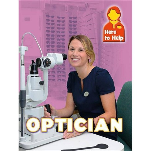 Here to Help: Optician - by  James Nixon (Paperback) - image 1 of 1