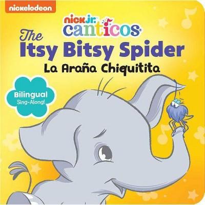 The Itsy Bitsy Spider/ La Araa Chiquitita - BRDBK (Hardcover)