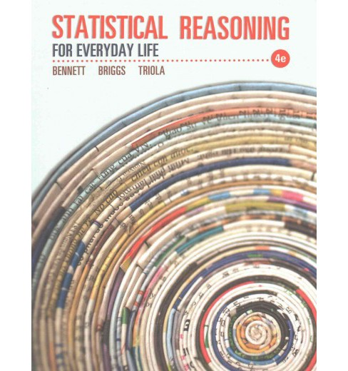 Statistical Reasoning for Everyday Life (Paperback) (Jeffrey Bennett & William L. Briggs & Mario F. - image 1 of 1