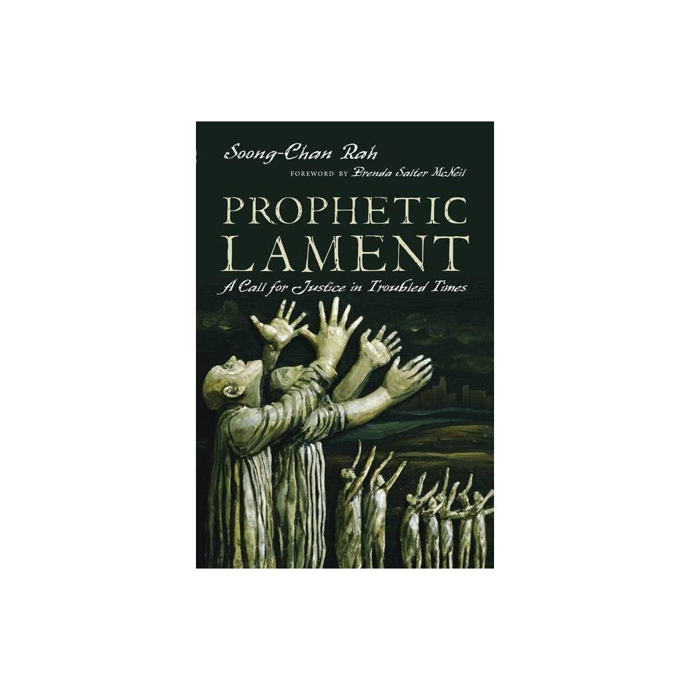 Prophetic Lament By Soong Chan Rah Paperback