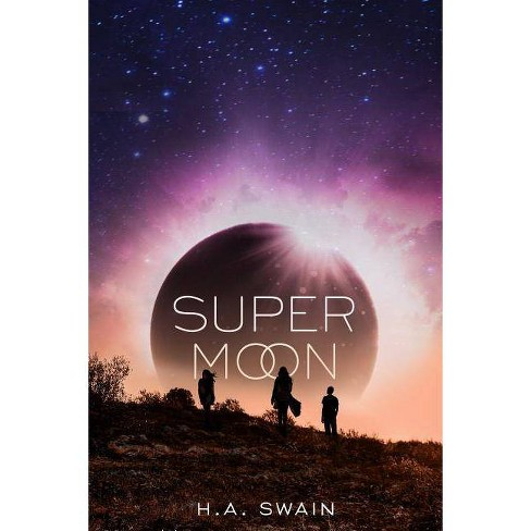 Supermoon - by  H A Swain (Hardcover) - image 1 of 1