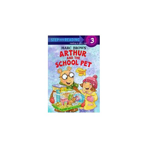 Arthur and the School Pet - (Step Into Reading Sticker Books (Paperback)) by  Marc Brown (Paperback) - image 1 of 1