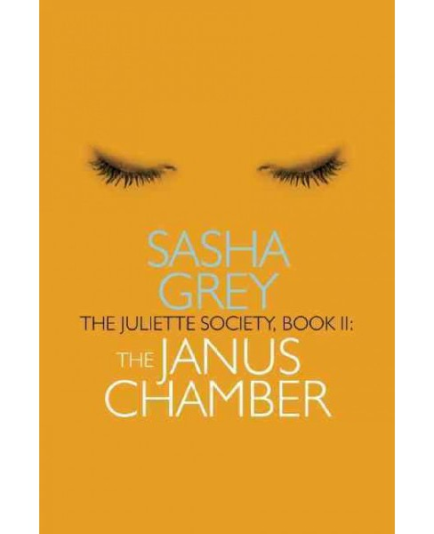 Janus Chamber -  (The Juliette Society) by Sasha Grey (Paperback) - image 1 of 1
