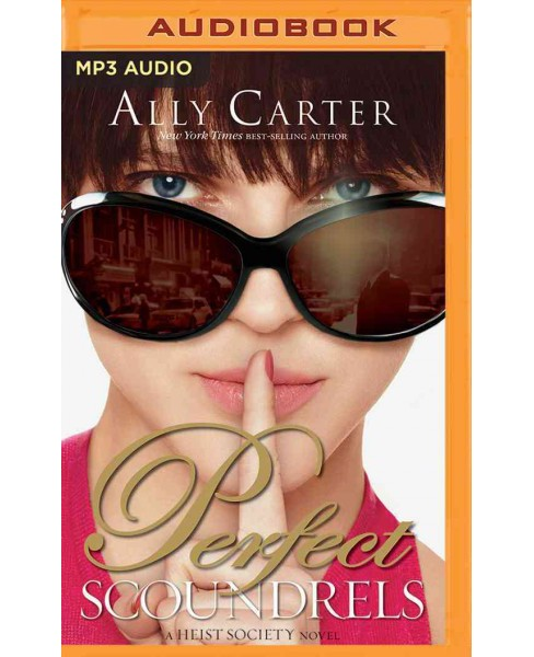 Perfect Scoundrels (MP3-CD) (Ally Carter) - image 1 of 1