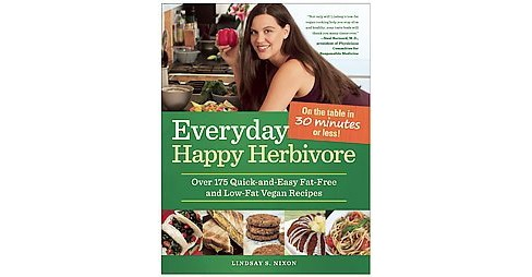 Everyday Happy Herbivore : Over 175 Quick-and-Easy Fat-Free and Low-Fat Recipes (Paperback) (Lindsay S. - image 1 of 1