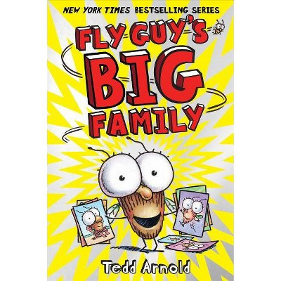 Fly Guy's Big Family (Fly Guy #17), 17 - by  Tedd Arnold (Hardcover)