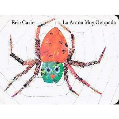 La arana muy ocupada/ The Very Busy Spider (Translation, Illustrated)(Hardcover)(Eric Carle)