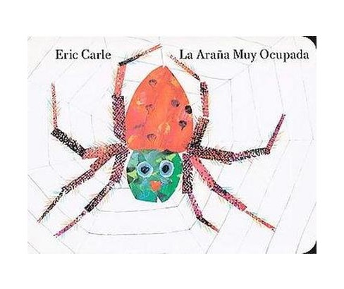 La arana muy ocupada/ The Very Busy Spider (Translation, Illustrated) (Hardcover) (Eric Carle) - image 1 of 1