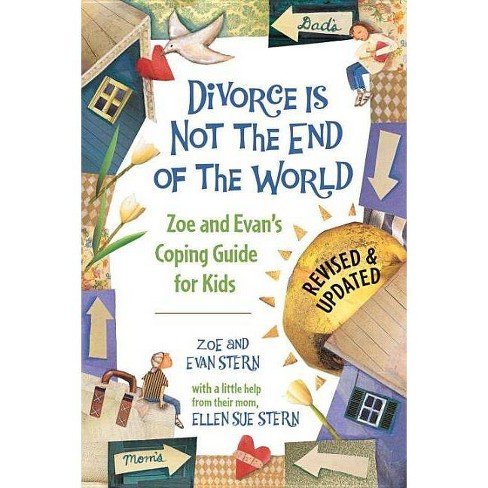 Divorce Is Not the End of the World - by  Zoe Stern & Evan Stern (Paperback) - image 1 of 1