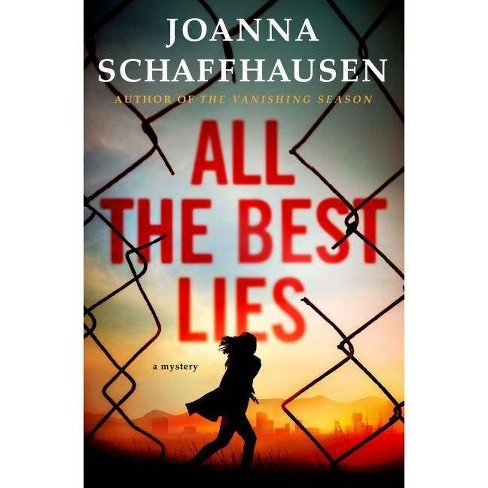All the Best Lies - (Ellery Hathaway) by  Joanna Schaffhausen (Hardcover) - image 1 of 1