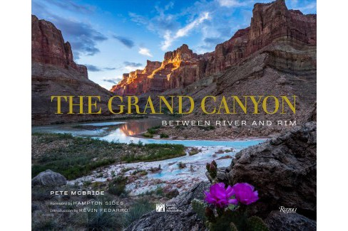Grand Canyon : Between River and Rim -  by Pete Mcbride (Hardcover) - image 1 of 1