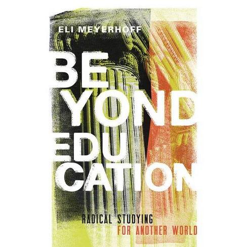 Beyond Education - by  Eli Meyerhoff (Paperback) - image 1 of 1