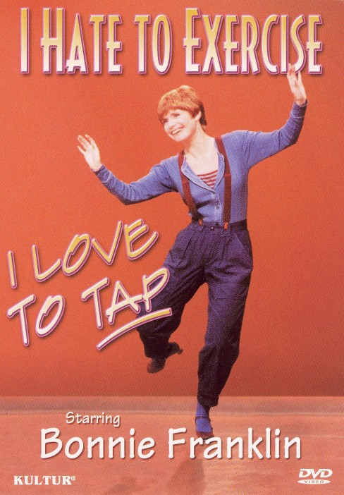 I hate to exercise i love to tap (DVD) - image 1 of 1