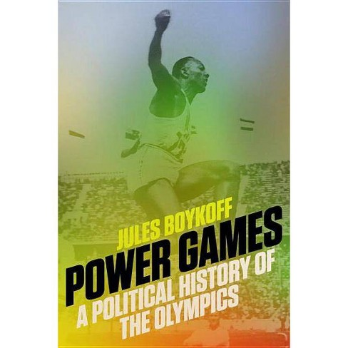 Power Games - by  Jules Boykoff (Paperback) - image 1 of 1