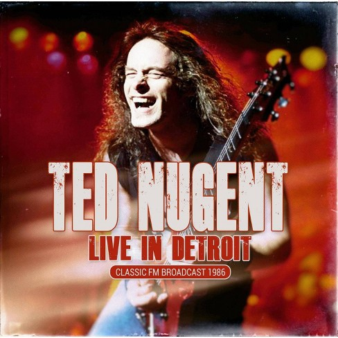 Ted Nugent - Live In Detroit: Classic FM Broadcast 1986 (CD) - image 1 of 1