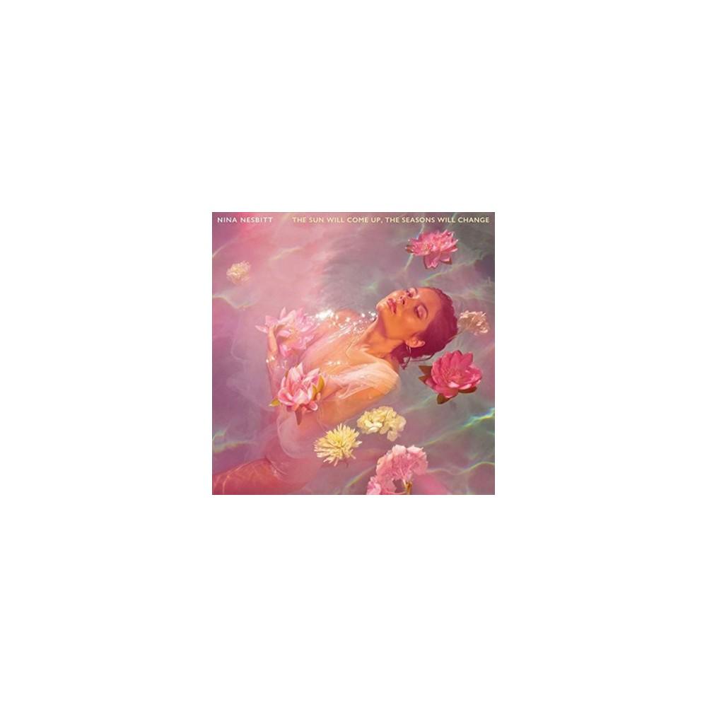 Nina Nesbitt - Sun Will Come Up The Seasons Will Cha (Vinyl)