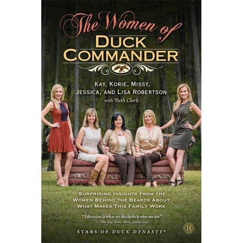 The Women of Duck Commander (Hardcover) - image 1 of 1
